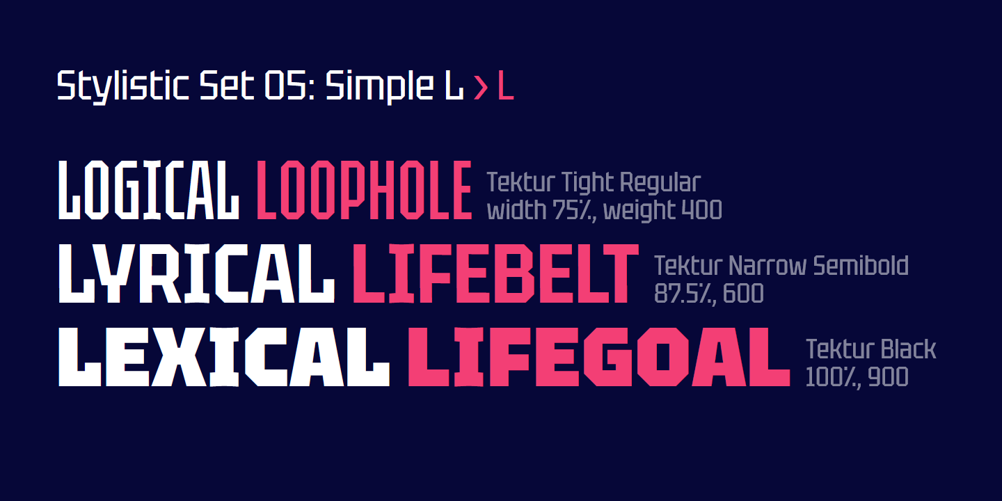 Tektur font — stylistic set 05: simple L